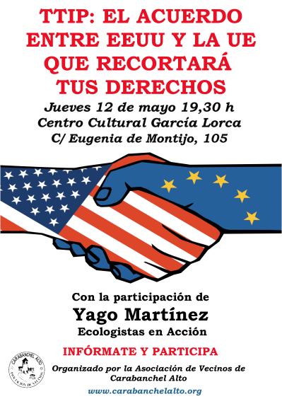 Charla informativa TTIP el acuerdo entre EEUU y la UE que recortará tus derechos el 12 de mayo en el CC García Lorca
